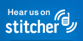 Listen to us on Stitcher Radio